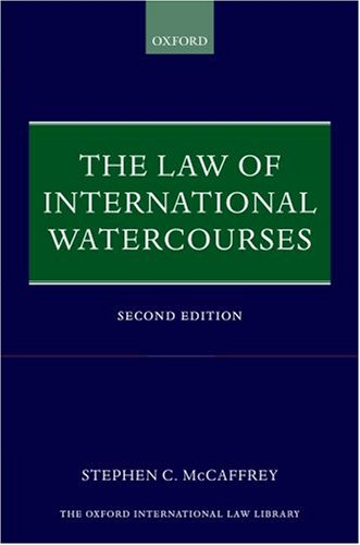 Law of International Watercourses  2nd 2007 (Revised) edition cover