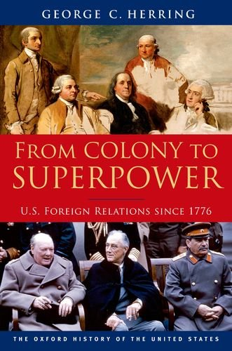 From Colony to Superpower U. S. Foreign Relations Since 1776  2011 edition cover