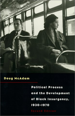 Political Process and the Development of Black Insurgency, 1930-1970  2nd 1999 (Reprint) edition cover