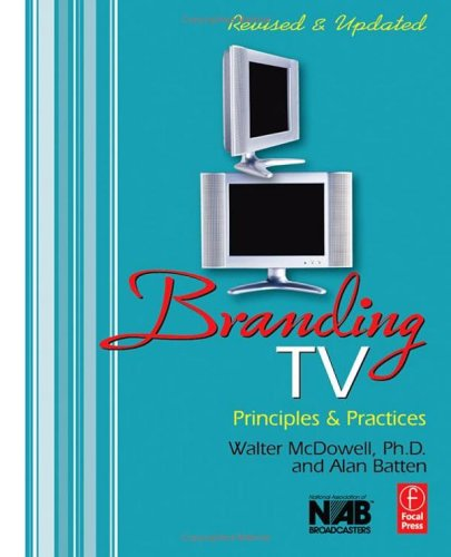 Branding TV Principles and Practices 2nd 2005 (Revised) edition cover