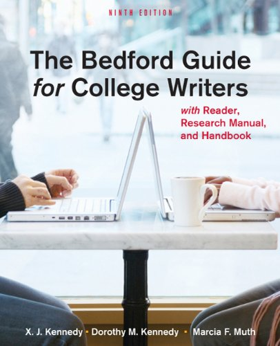 Bedford Guide for College Writers with Reader, Research Manual, and Handbook  9th 2011 edition cover