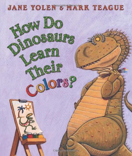 How Do Dinosaurs Learn Their Colors?   2006 edition cover
