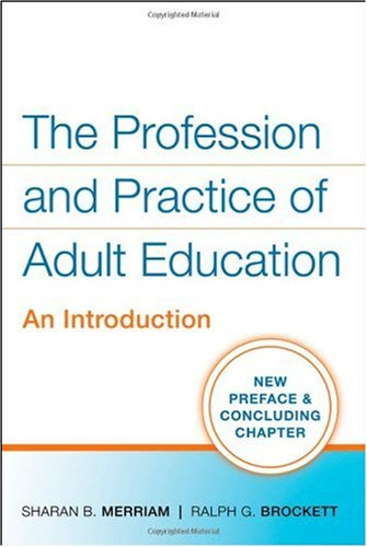 Profession and Practice of Adult Education An Introduction  2007 edition cover