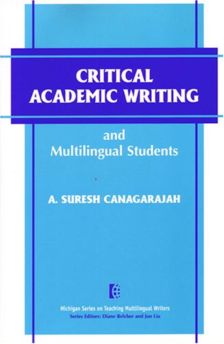 Critical Academic Writing and Multilingual Students   2002 edition cover