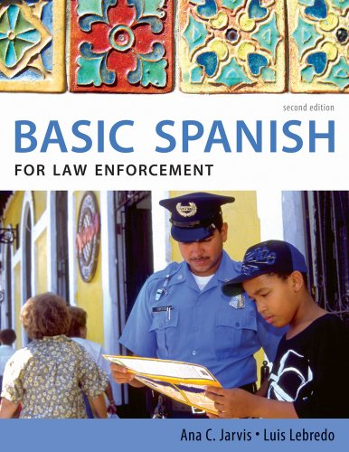 Spanish for Law Enforecement  2nd 2011 edition cover