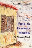 From an Ensenada Window An Abstract Novel N/A 9780533158539 Front Cover