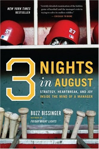 Three Nights in August Strategy, Heartbreak, and Joy - Inside the Mind of a Manager  2005 edition cover