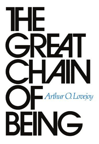 Great Chain of Being A Study of the History of an Idea  1936 edition cover