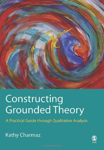 Constructing Grounded Theory A Practical Guide Through Qualitative Analysis  2006 edition cover