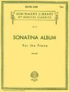 Sonatina Album for the Piano Thirty Favorite Sonatinas, Rondos and Pieces N/A edition cover