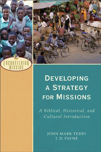 Developing a Strategy for Missions A Biblical, Historical, and Cultural Introduction N/A edition cover
