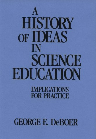 History of Ideas in Science Education Implications for Practice  1991 edition cover