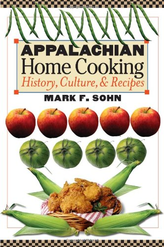 Appalachian Home Cooking History, Culture, and Recipes  2005 edition cover