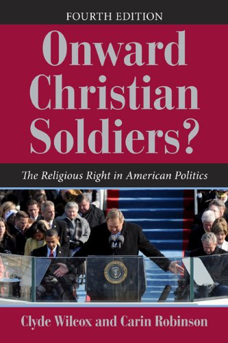 Onward Christian Soldiers? The Religious Right in American Politics 4th 2011 edition cover