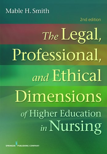 Legal, Professional, and Ethical Dimensions of Higher Education in Nursing  2nd 2012 edition cover