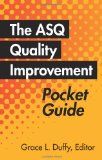 The Asq Quality Improvement Pocket Guide: Basic History, Concepts, Tools and Relationships  2013 edition cover