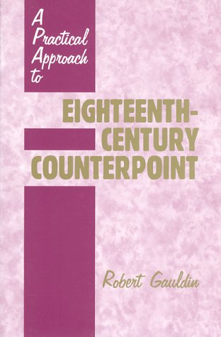 Practical Approach to Eighteenth-Century Counterpoint  N/A edition cover
