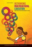 Rethinking Multicultural Education Teaching for Racial and Cultural Justice 2nd 2014 9780942961539 Front Cover