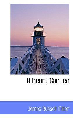 Heart Garden  N/A 9781116664539 Front Cover