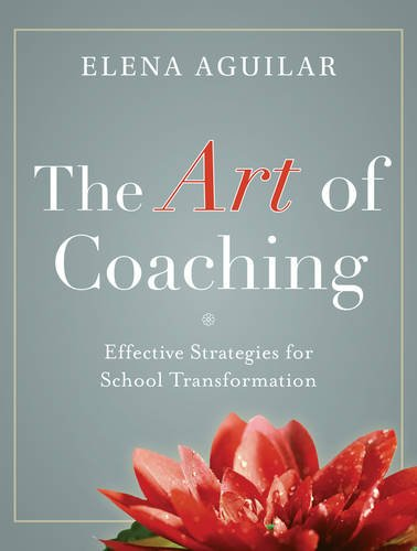 Art of Coaching Effective Strategies for School Transformation  2013 edition cover