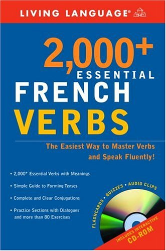 2000+ Essential French Verbs Learn the Forms, Master the Tenses, and Speak Fluently!  2003 (Large Type) edition cover