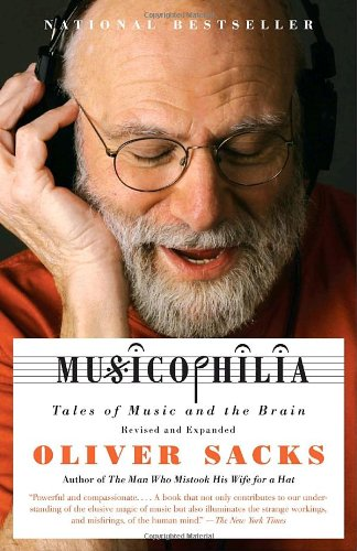Musicophilia Tales of Music and the Brain  2008 9781400033539 Front Cover