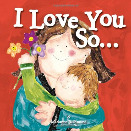 I Love You So...  N/A 9781402279539 Front Cover