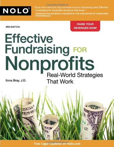 Effective Fundraising for Nonprofits Real-World Strategies That Work 3rd 2010 (Revised) 9781413312539 Front Cover