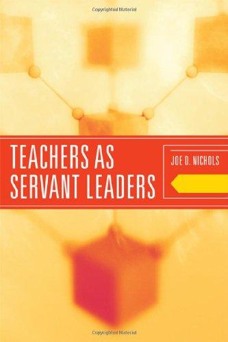 Teachers as Servant Leaders   2010 edition cover