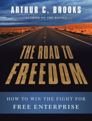 The Road to Freedom: How to Win the Fight for Free Enterprise Library Edition  2012 edition cover