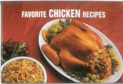 Favorite Chicken Recipes  N/A 9781558671539 Front Cover