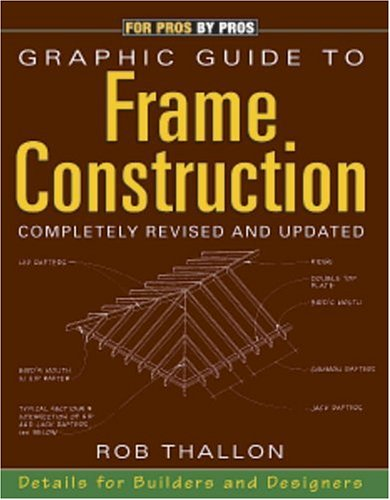 Graphic Guide to Frame Construction Details for Builders and Designers 3rd 2000 (Revised) edition cover
