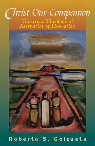 Christ Our Companion A Liberation Theological Aesthetic  2009 edition cover