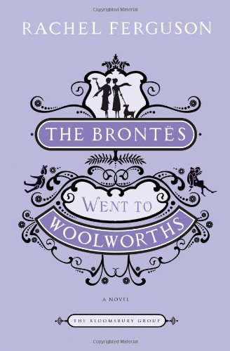 Brontes Went to Woolworths  N/A edition cover