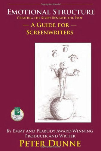 Emotional Structure Creating the Story Beneath the Plot - A Guide for Screenwriters  2006 edition cover