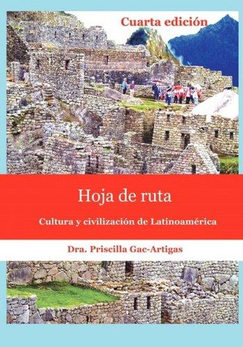 Hoja de Ruta - Cuarta Edici�n Cultura y Civilizaci�n de Latinoam�rica  2008 edition cover