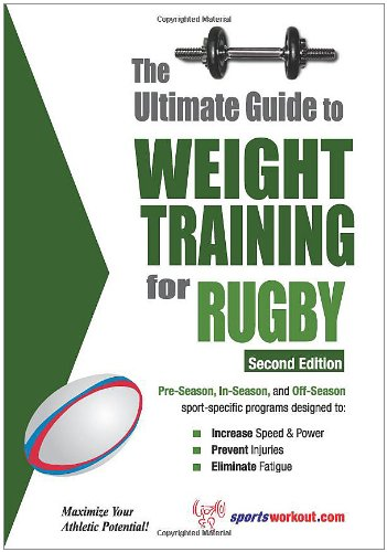 Ultimate Guide to Weight Training for Rugby  2nd 9781932549539 Front Cover