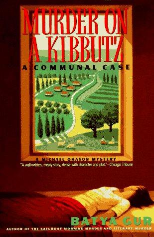 Murder on a Kibbutz A Communal Case N/A edition cover