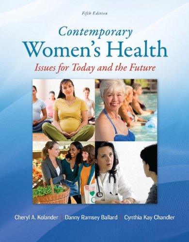 Contemporary Women's Health Issues for Today and the Future 5th 2014 9780078028540 Front Cover