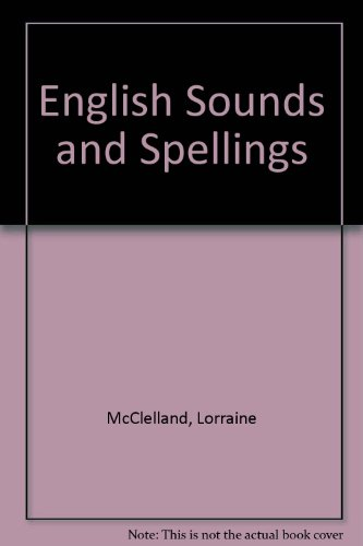 English Sounds and Spelling  1979 9780132829540 Front Cover