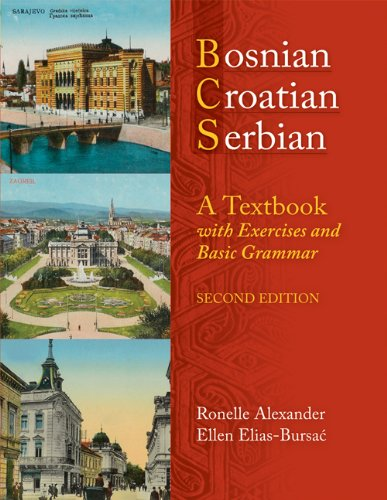Bosnian, Croatian, Serbian, a Textbook With Exercises and Basic Grammar 2nd 2010 edition cover