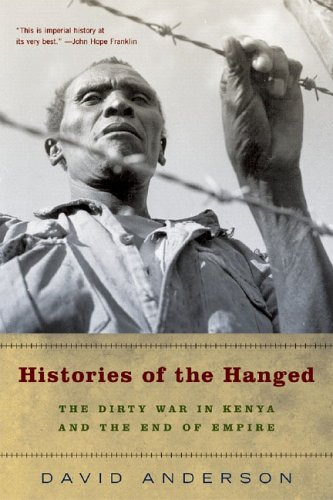 Histories of the Hanged The Dirty War in Kenya and the End of Empire  2005 edition cover