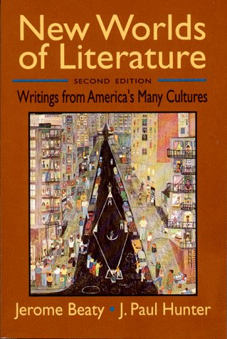 New Worlds of Literature Writings from America's Many Cultures 2nd 1994 9780393963540 Front Cover
