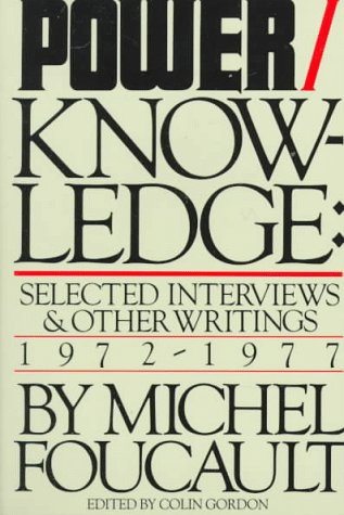 Power/Knowledge Selected Interviews and Other Writings, 1972-1977 N/A edition cover