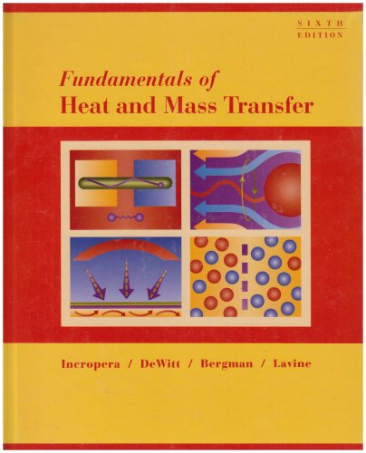 Fundamentals of Heat and Mass Transfer  6th 2007 edition cover