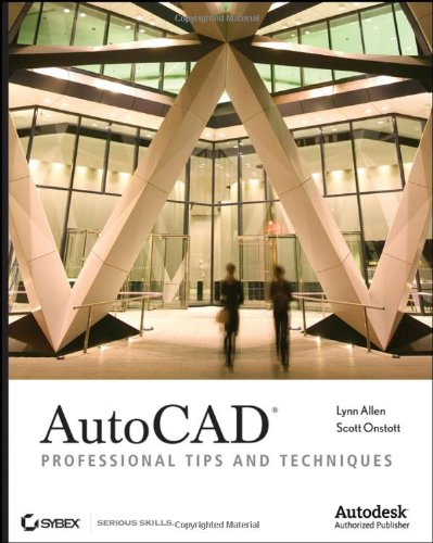 AutoCAD Professional Tips and Techniques  2007 9780470084540 Front Cover