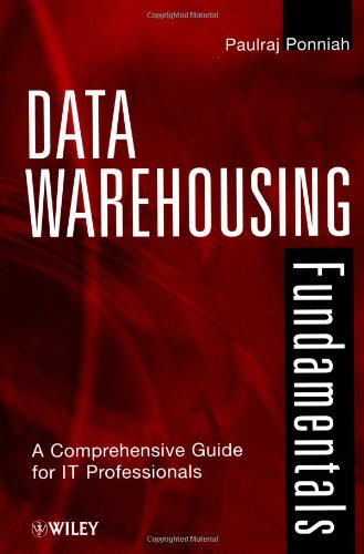 Data Warehousing Fundamentals A Comprehensive Guide for IT Professionals  2001 9780471412540 Front Cover