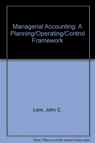 Managerial Accounting A Planning-Operations-Control Framework  1991 9780471607540 Front Cover