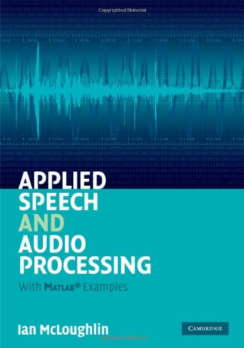Applied Speech and Audio Processing With Matlab Examples  2009 9780521519540 Front Cover