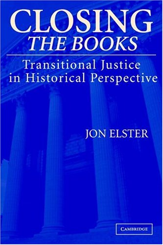 Closing the Books Transitional Justice in Historical Perspective  2004 edition cover
